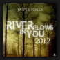 Jasper Forks - River Flows In You 2012