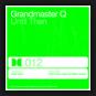 Grandmaster Q - Until Then