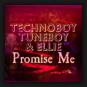 Technoboy, Tuneboy & Ellie - Promise Me