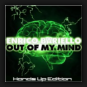 Enrico Bariello - Out Of My Mind (Hands Up Edition)