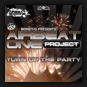 Airbeat One Project - Turn Up The Party