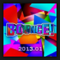 Various Artists - Bounce! 2013.01