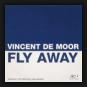 Vincent De Moor - Fly Away