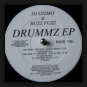 DJ Gizmo & Buzz Fuzz - Drummz E.P.
