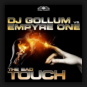 DJ Gollum vs. Empyre One - The Bad Touch