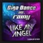 Giga Dance vs. Rainy  - Like An Angel