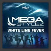 Whiteline Fever