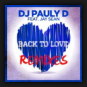 DJ Pauly D. feat. Jay Sean - Back to Love