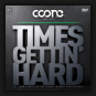 Coone Feat. K19 - Times Gettin' Hard