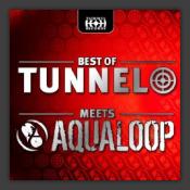 Best Of Vol. 7 (Tunnel Meets Aqualoop)