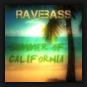 RaveBass - Summer Of California