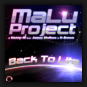 MaLu Project & Henny-M feat. James Stefano & K-Brown - Back To Life