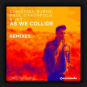 Christian Burns, Paul Oakenfold & JES - As We Collide