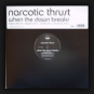 Narcotic Thrust - When The Dawn Breaks