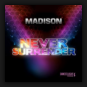 Madison - Never Surrender
