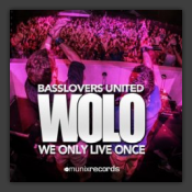 Wolo (We Only Live Once)