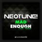 NeoTune! feat. Morano - Mad Enough