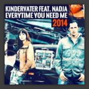 Everytime You Need Me