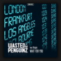 Wasted Penguinz feat. Vegas� - Wait For You