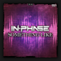 In-Phase - Something Like