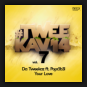 Da Tweekaz Feat. Popr3b3l - Your Love