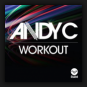 Andy C - Workout