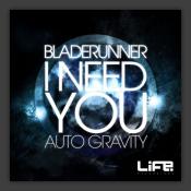 I Need You / Auto Gravity