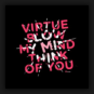 Virtue - Blow My Mind / Think Of You
