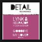 Lynx & Hellraiser Feat. Julia Messenger - Goodbye Lover