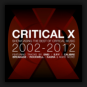 Various Artists - Critical X