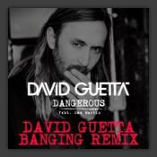 Dangerous (David Guetta Banging Remix)