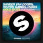 Sander van Doorn, Martin Garrix, DVBBS feat. Aleesia  - Gold Skies