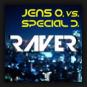 Jens O. vs. Special D. - Raver