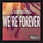 Laidback Luke & Marc Benjamin  - We're Forever