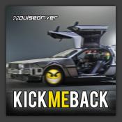 Kick Me Back (The Anthem)