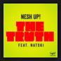 Nesh Up! feat. Natski - The Truth
