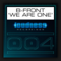 B-Front - We Are One