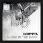 Ncrypta - Alone In The Dark