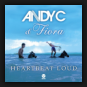 Andy C. & Fiora - Heartbeat Loud