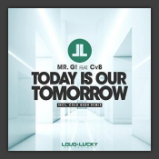 Today Is Our Tomorrow