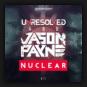 Unresolved & Jason Payne - Nuclear
