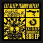 SRB - Eat Sleep Terror Repeat