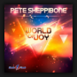 Pete Sheppibone - World Of Joy