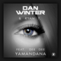 Dan Winter & Ryan T. feat. Dee Dee - Yamandana