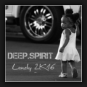 Deep.Spirit - Lonely 2K16