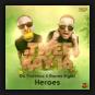 Da Tweekaz & Darren Styles - Heroes