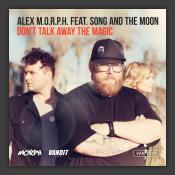 Don't Talk Away The Magic (Heatbeat Remix Extended)
