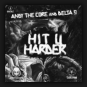 Andy The Core & Delta 9 - Hit U Harder