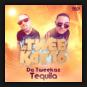 Da Tweekaz - Tequila