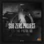 Sub Zero Project - Let The Pistol Go